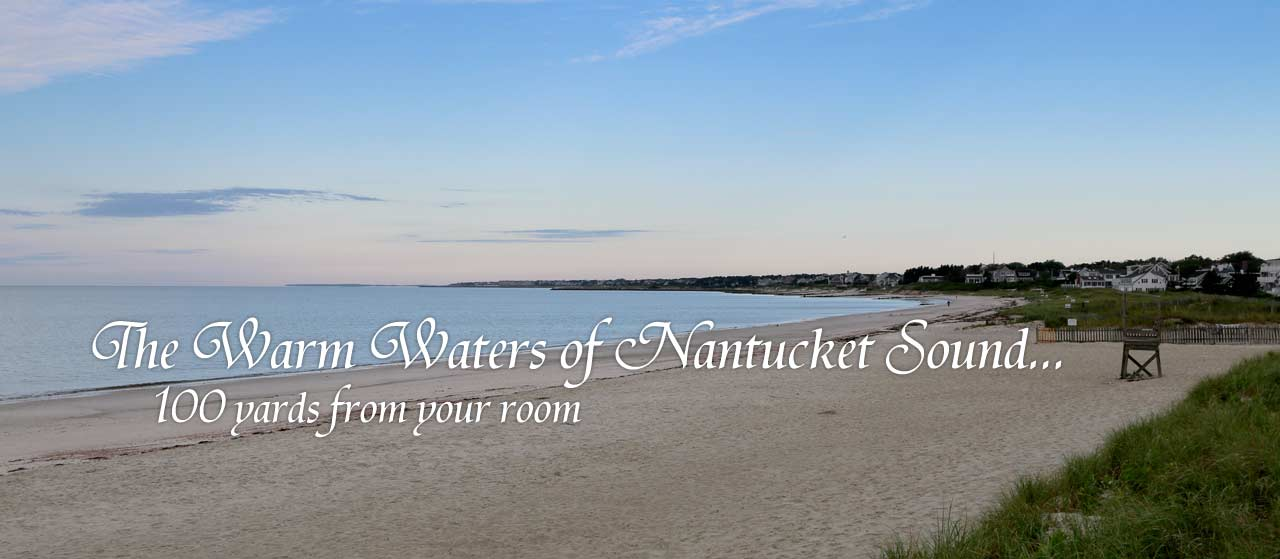 Bank Street Beach on Nantucket Sound is 100 yards from your door